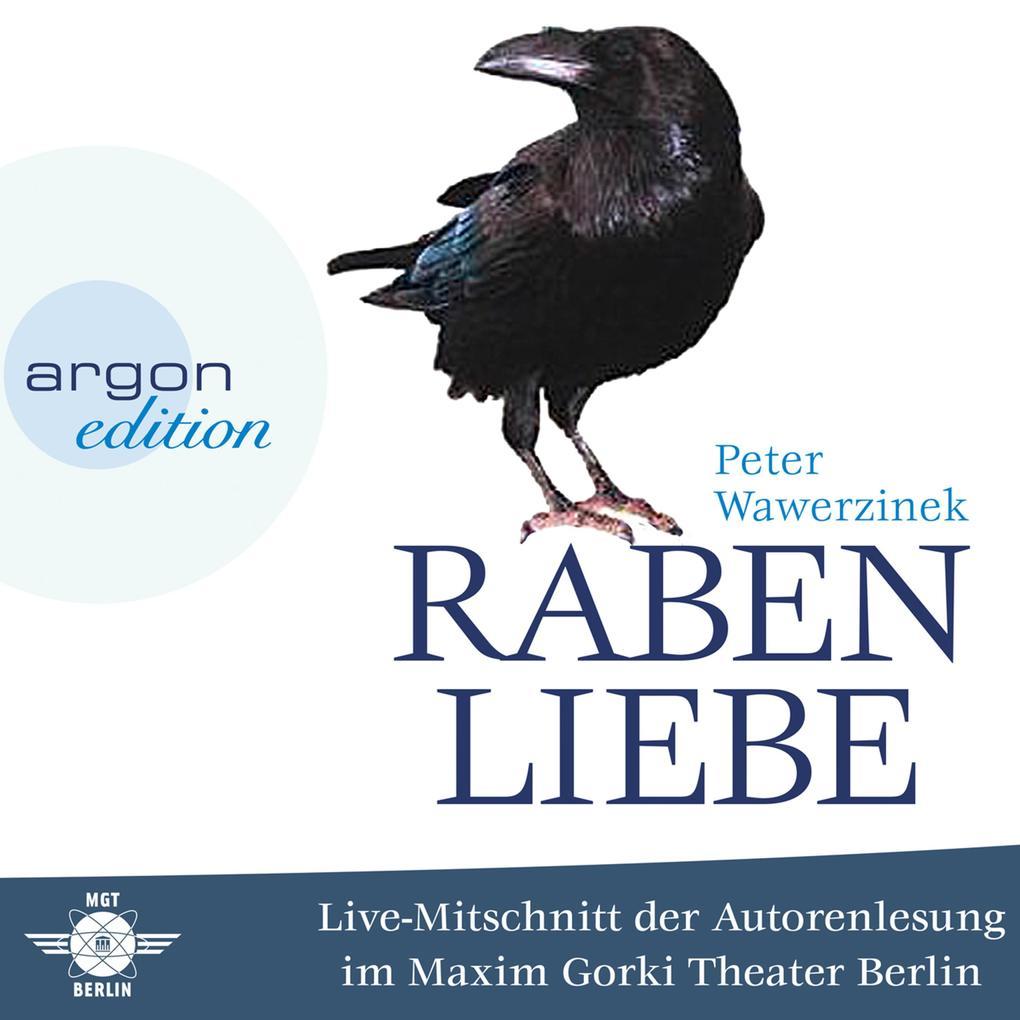 Rabenliebe - Live im Maxim Gorki Theater (Live-...