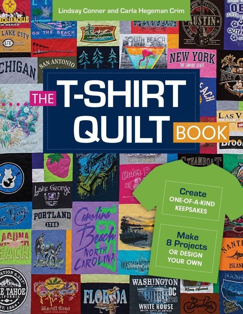 The T-Shirt Quilt Book als eBook Download von L...