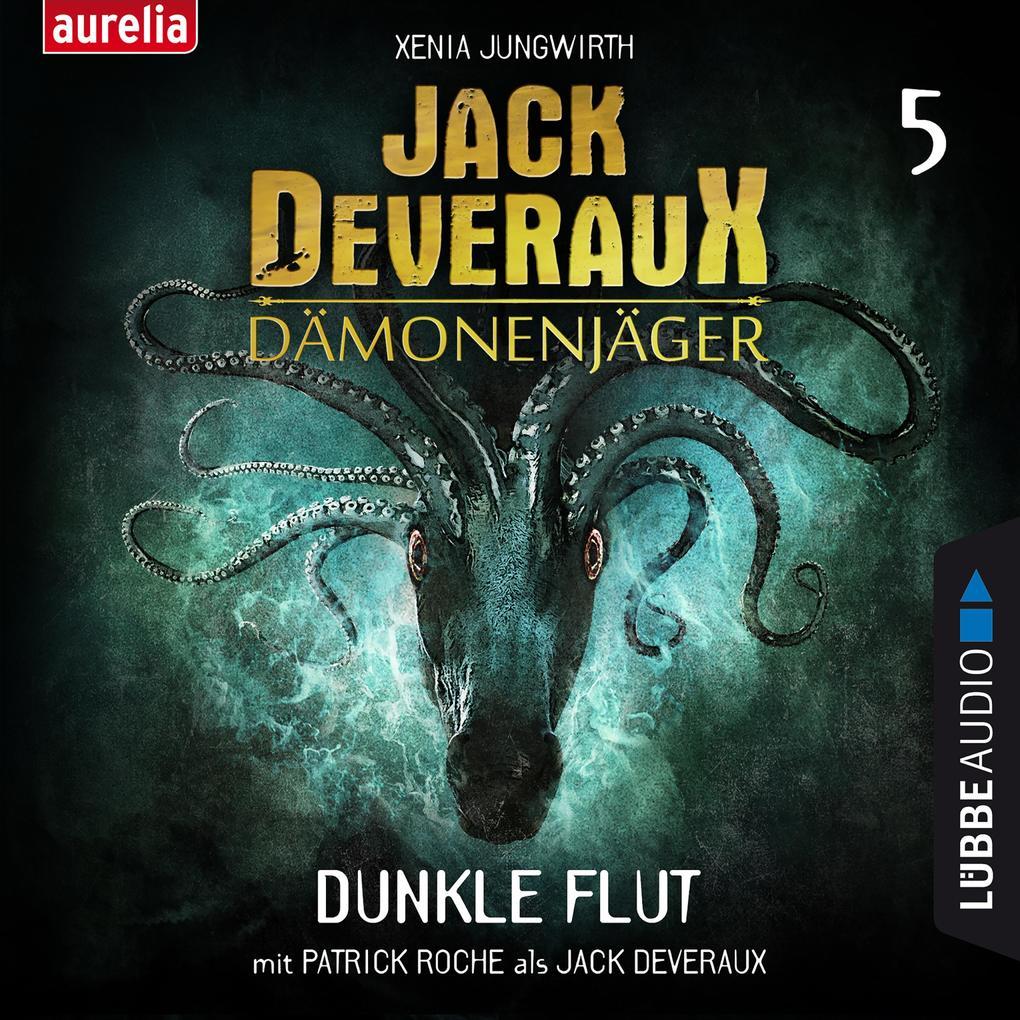 Dunkle Flut - Jack Deveraux 5 (Inszenierte Lesung) als Hörbuch Download