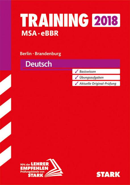 Training Mittlerer Schulabschluss Berlin/Brandenburg 2018 - Deutsch als Buch