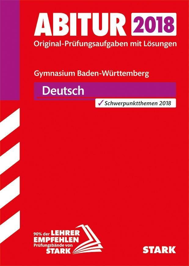 Abiturprüfung Baden-Württemberg 2018 - Deutsch ...