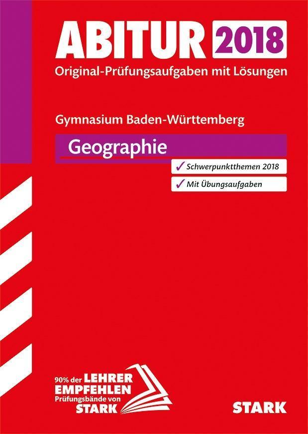 Abiturprüfung Baden-Württemberg 2018 - Geograph...