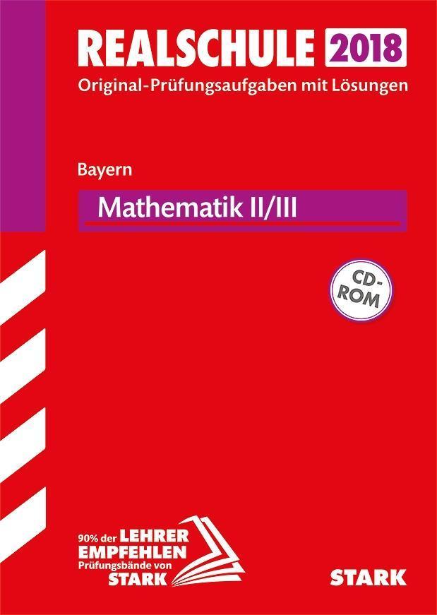 Abschlussprüfung Realschule Bayern 2018 - Mathematik II/III als Buch