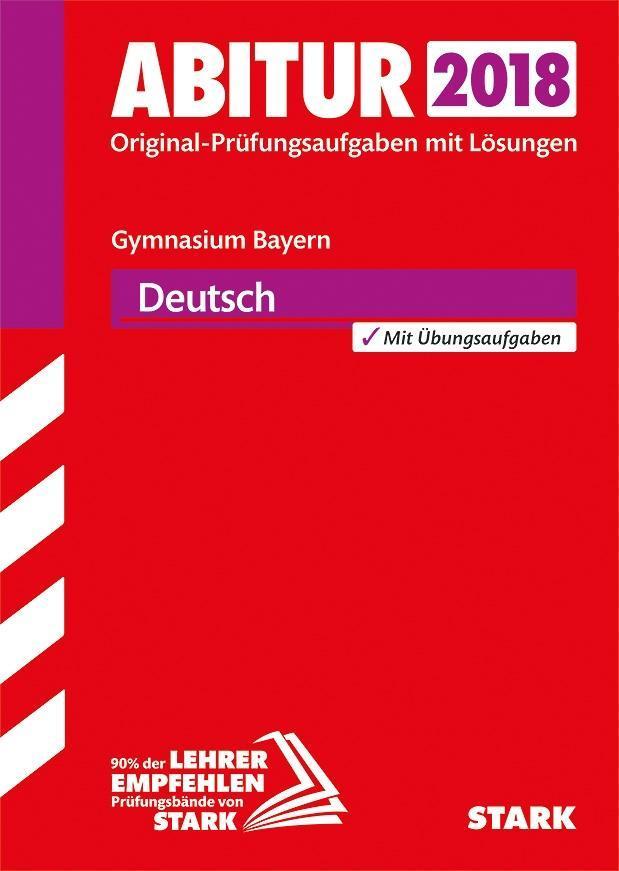 Abiturprüfung Bayern 2018 - Deutsch als Buch