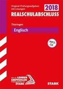 Abschlussprüfung Regelschule Thüringen 2018 - Englisch Realschulabschluss, mit MP3-CD