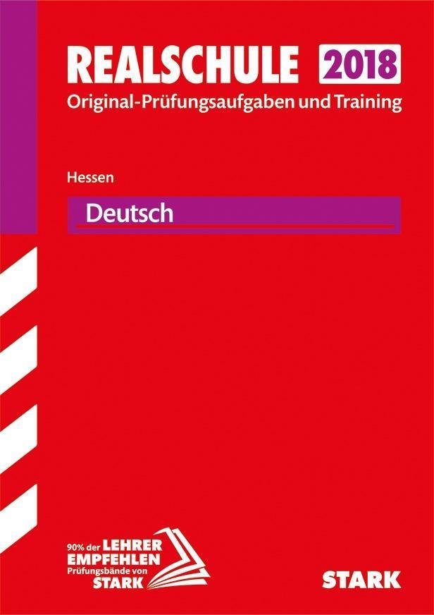 Abschlussprüfung Realschule Hessen 2018 - Deutsch als Buch