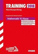 Training Abschlussprüfung Hauptschule Niedersachsen 2018 - Mathematik 10. Klasse