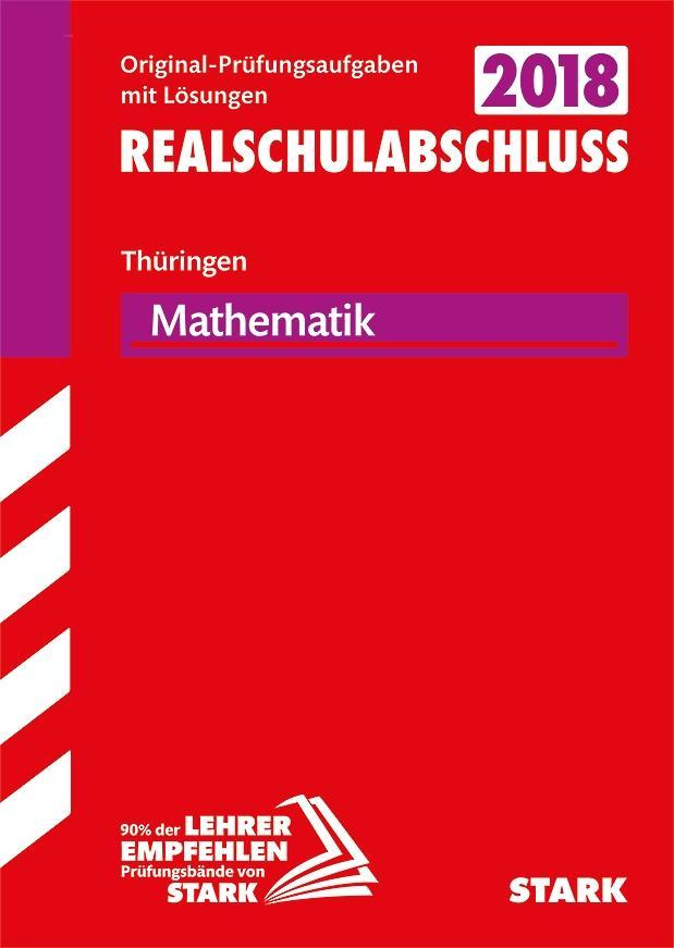 Original-Prüfungen 2018 Realschulabschluss - Mathematik - Thüringen als Buch