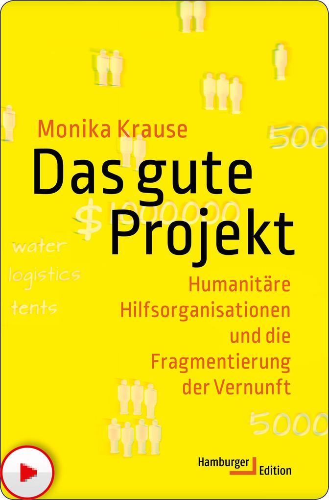 Das gute Projekt als eBook Download von Monika ...