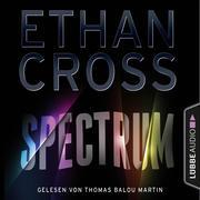 [Ethan Cross: Spectrum (Gekürzt)]