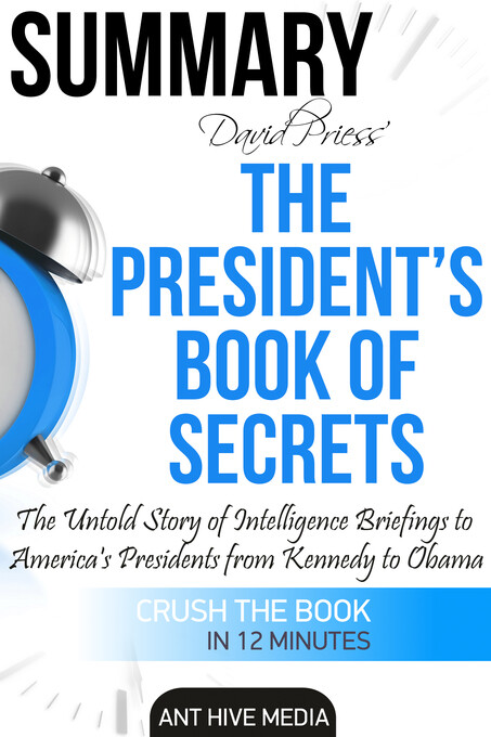 The President´s Book of Secrets: The Untold Sto...