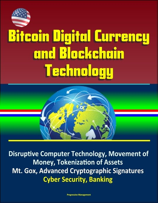 Bitcoin Digital Currency and Blockchain Technol...