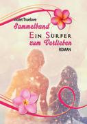 Ein Surfer zum Verlieben - Sammelband