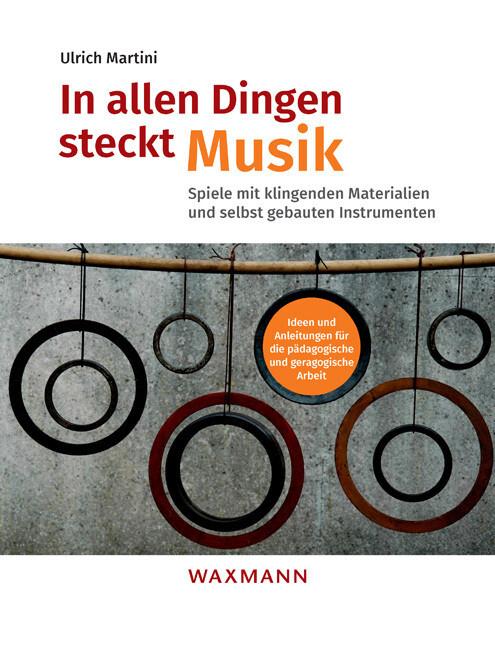 In allen Dingen steckt Musik als Buch von Ulric...
