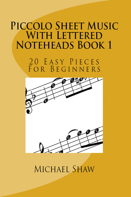 Piccolo Sheet Music With Lettered Noteheads Boo...