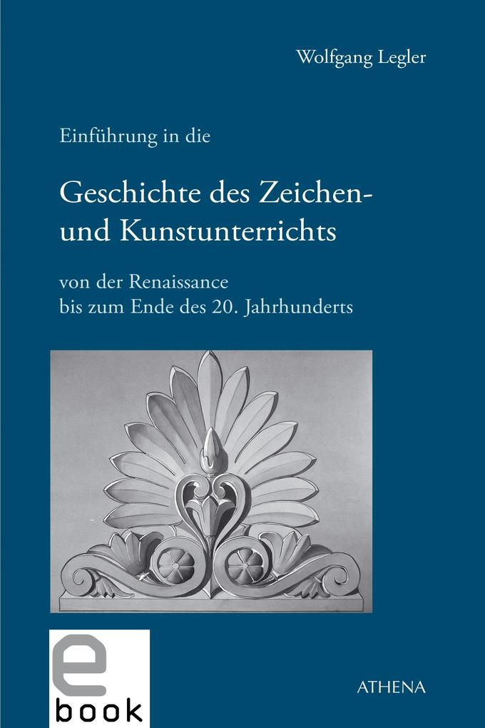 Einführung in die Geschichte des Zeichen- und K...