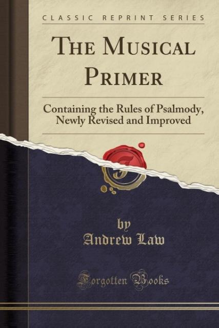The Musical Primer als Taschenbuch von Andrew Law