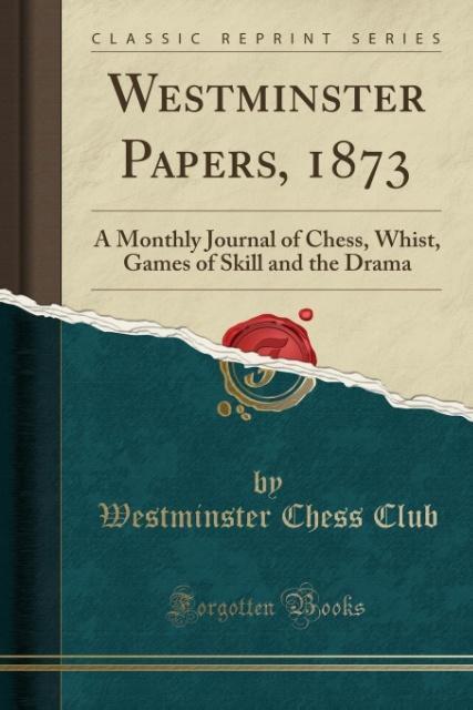 Westminster Papers, 1873 als Taschenbuch von We...