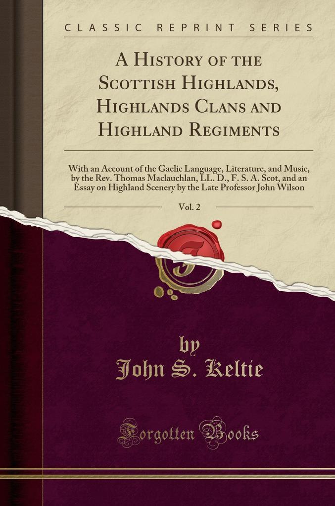 A History of the Scottish Highlands, Highlands ...