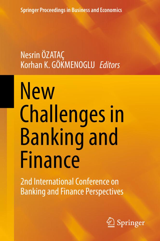 New Challenges in Banking and Finance als Buch von