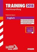 Training Abschlussprüfung Realschule Bayern 2018 - Englisch mit CD inkl. Online-Prüfungstraining