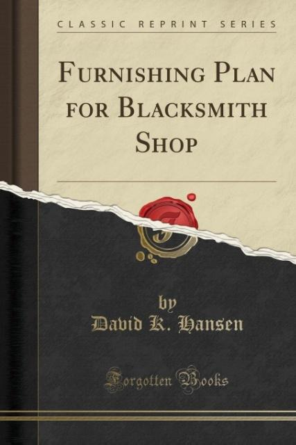 Furnishing Plan for Blacksmith Shop (Classic Re...