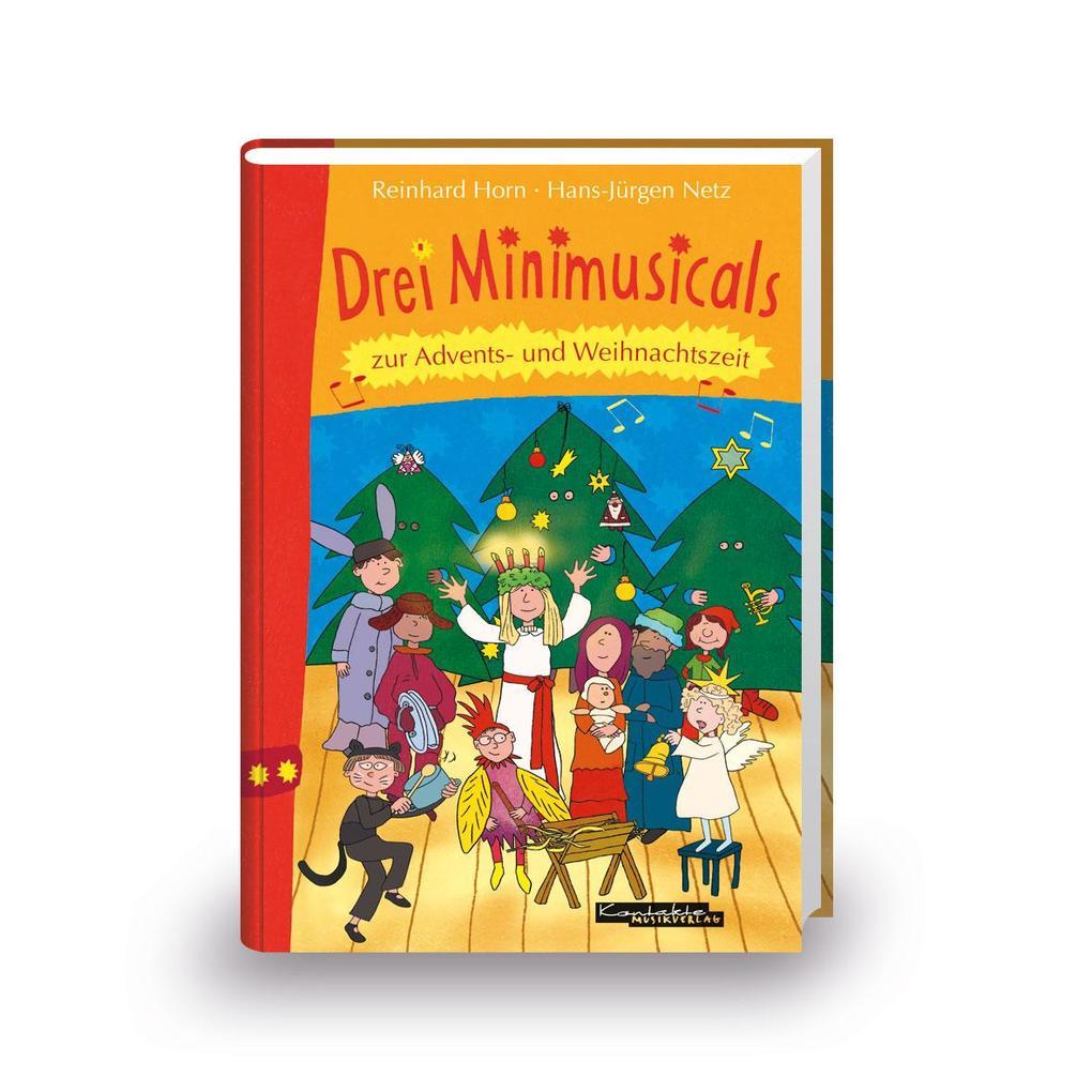 Drei Minimusicals zur Advents- und Weihnachtsze...