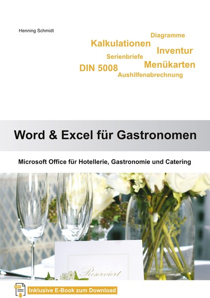 Word 2010 und Excel 2010 für Gastronomen als Bu...