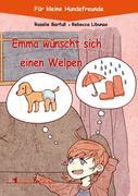 Emma wünscht sich einen Welpen