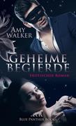 Geheime Begierde | Erotischer Roman (Dreier, Partnertausch, Swinger, Wifesharer, Wild, Zuschauen lassen)