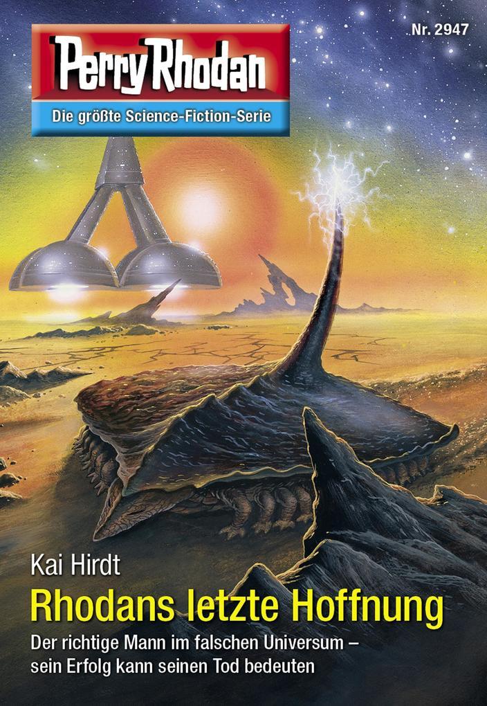 Perry Rhodan 2947: Rhodans letzte Hoffnung als eBook