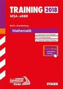 Training Mittlerer Schulabschluss Berlin/Brandenburg 2018 - Mathematik - inkl. Online-Prüfungstraining