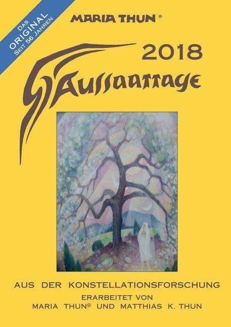 Aussaattage Maria Thun 2018 als Kalender