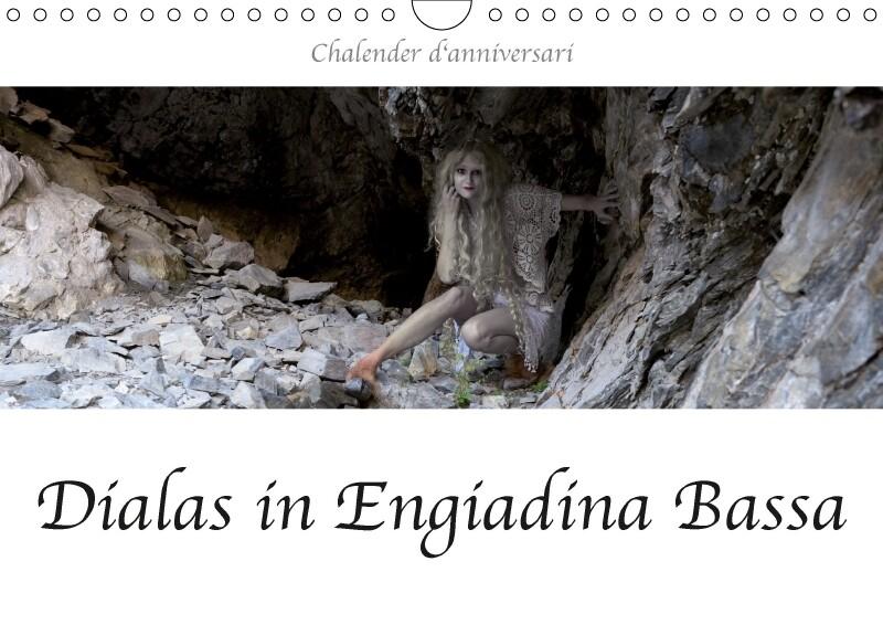Dialas in Engiadina Bassa (Wandkalender 2018 DIN A4 quer) als Kalender