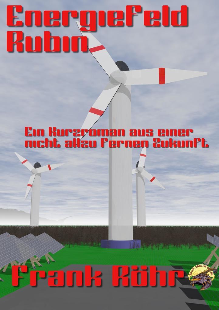 Energiefeld Rubin als eBook