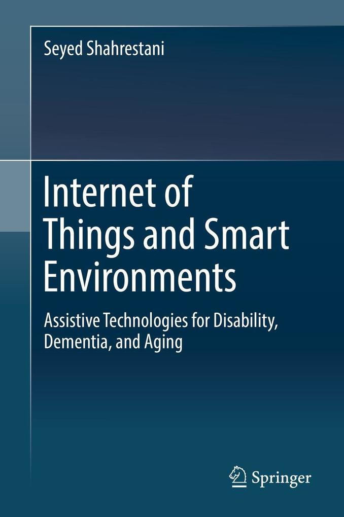 Internet of Things and Smart Environments als e...
