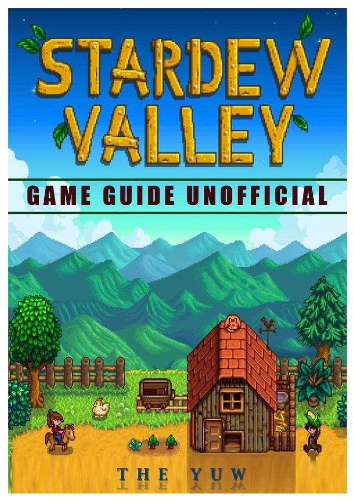 Stardew Valley Game Guide Unofficial als Buch v...