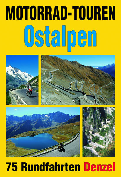 Motorrad-Touren Ostalpen als Buch von Harald De...