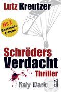 Schröders Verdacht