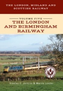 London, Midland and Scottish Railway Volume Fiv...