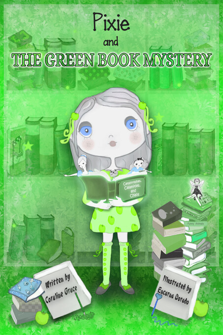 Early Chapter Book: Pixie And The Green Book My...