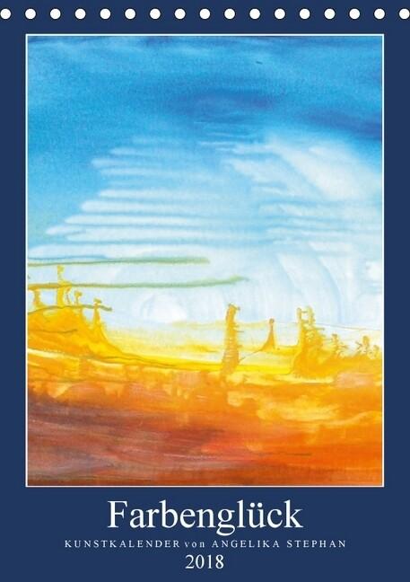 Kunstkalender Farbenglück 2018 (Tischkalender 2...