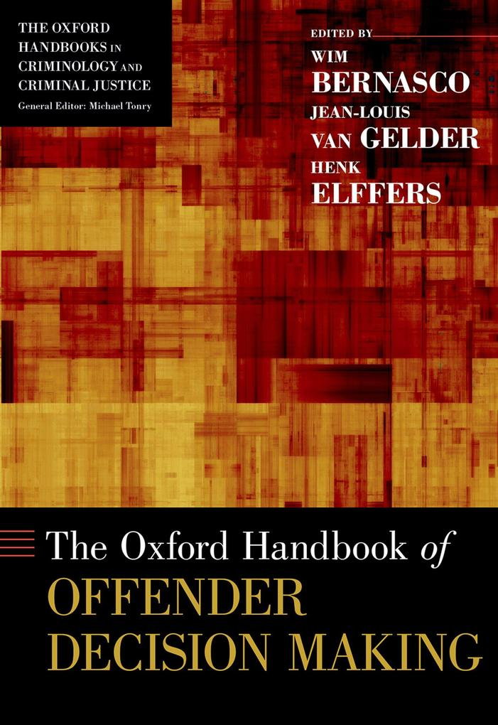 Oxford Handbook of Offender Decision Making als...