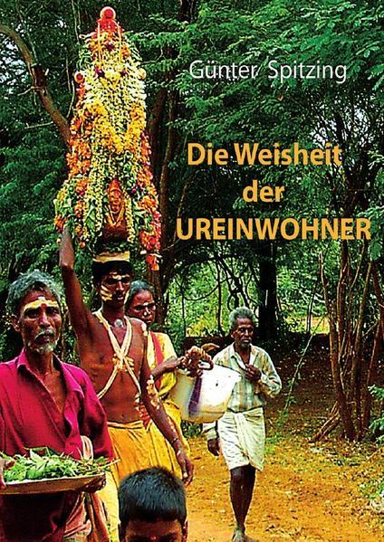 Die Weisheit der Ureinwohner als Buch