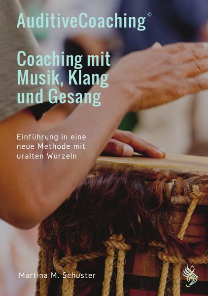 AuditiveCoaching© - Coaching mit Musik, Klang u...