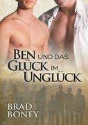 Ben Und Das Gluck Im Ungluck