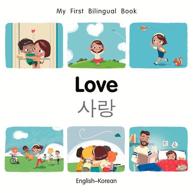 My First Bilingual Book-Love (English-Korean) a...