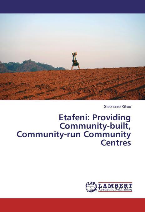 Etafeni: Providing Community-built, Community-r...