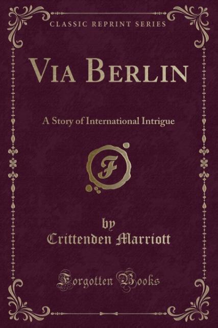 Via Berlin als Taschenbuch von Crittenden Marriott