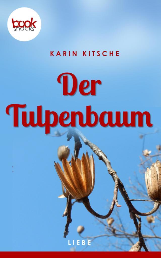 Der Tulpenbaum (Kurzgeschichte, Liebe) als eBook